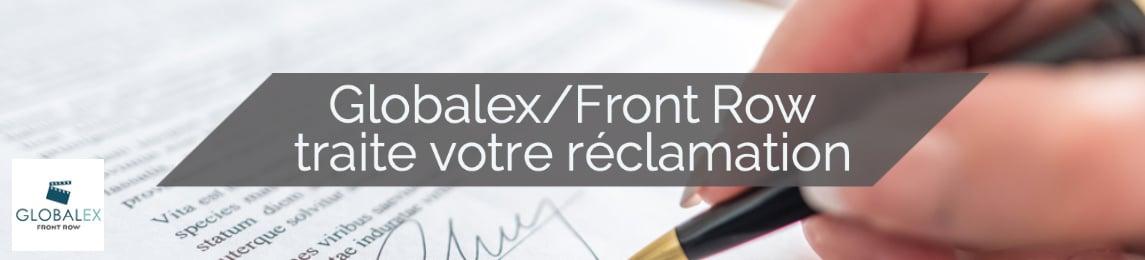 Globalex/Front Row traite votre réclamation