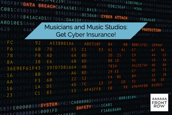 PROTECT your music studio with cyber insurance