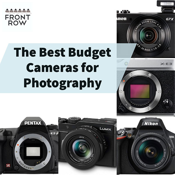 The Best Budget Cameras for Photography