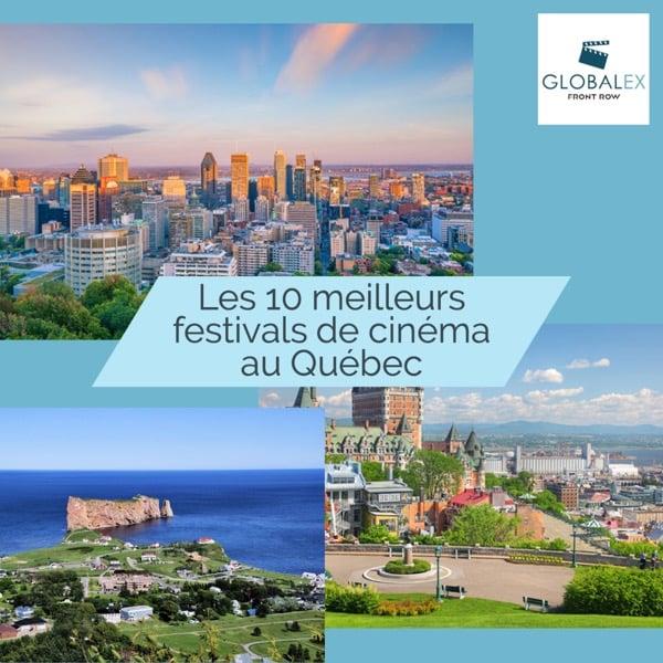 Des meilleurs festivals de films au Québec