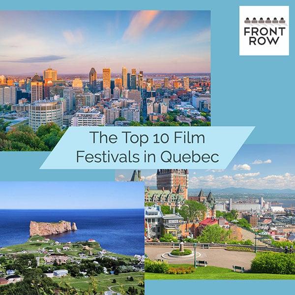 Best film festivals in Quebec