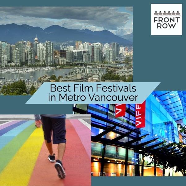 Best Film Festivals in Vancouver