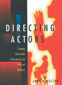 Directing Actors by Judith Weston