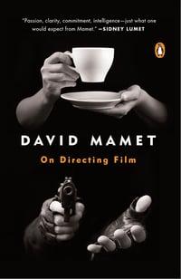 On Directing Film, Mamet