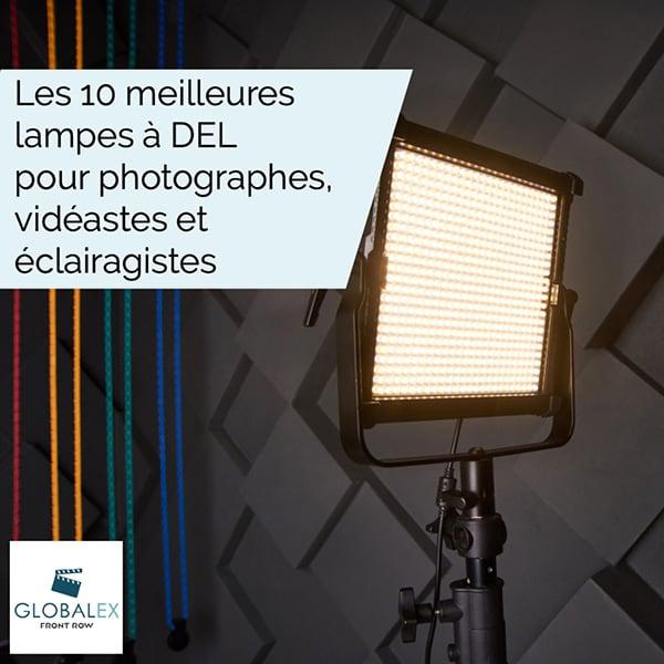 Les 10 meilleures lampes à DEL pour photographes, vidéastes et éclairagistes