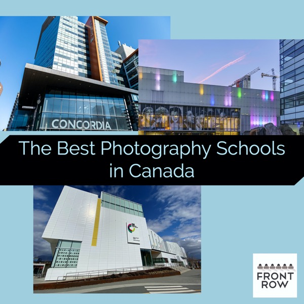 Best Photography Schools in Canada