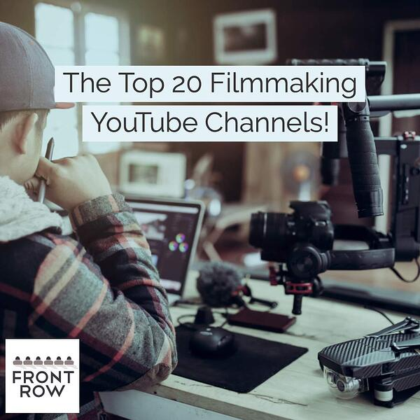 The Top 20 Filmmaking YouTube Channels | Top YouTube Filmmakers