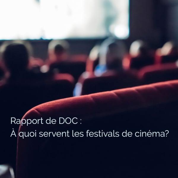 Rapport de DOC : À quoi servent les festivals de cinéma?