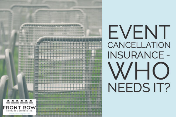 Event Cancellation Insurance