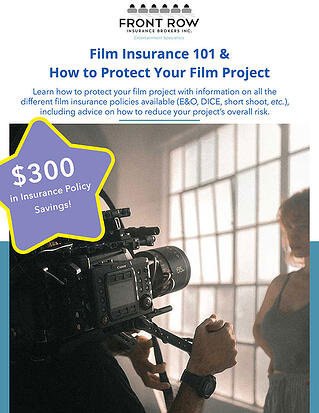Film Insurance 101 & How to Protect Your Film Project