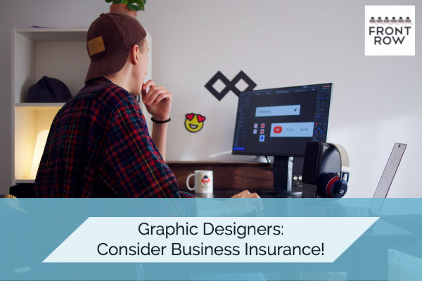 Graphic designers: get business insurance!