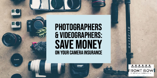 SAVE MONEY ON YOUR CAMERA INSURANCE