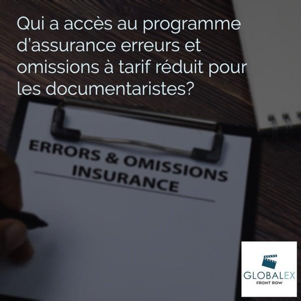 Qui a accès au programme d'assurance erreurs et omissions à tarif réduit pour les documentaristes?