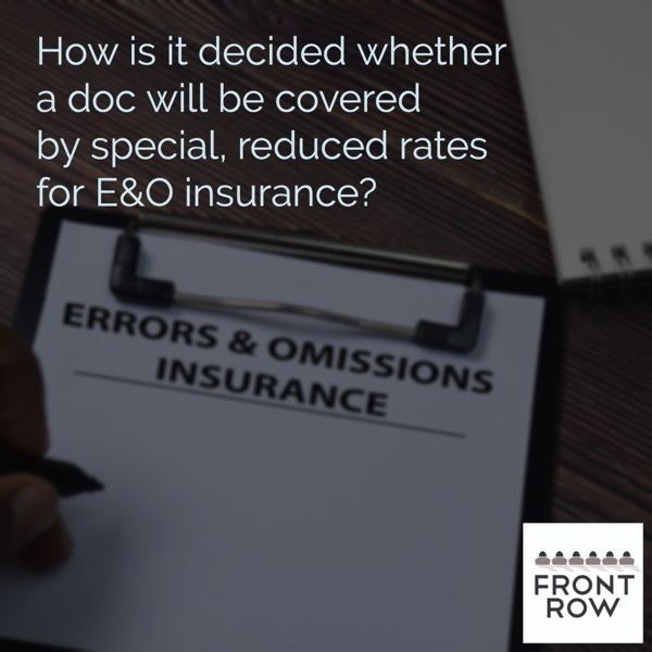 How is it decided whether a documentary will be covered by special, reduced rates for E&O insurance?