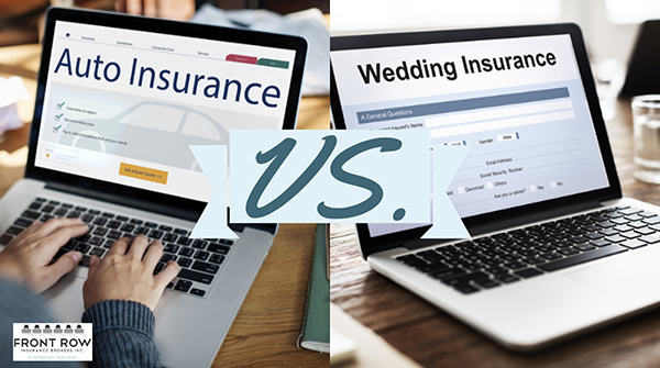 Auto Insurance vs. Wedding Insurance – Comparison and Contrast
