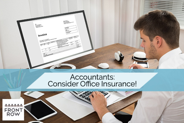 How Accountants Can PROTECT their Business with Office Insurance