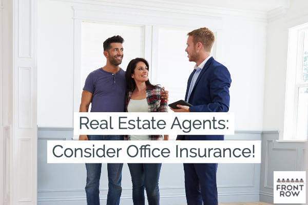 Real Estate Agents: PROTECT Your Business with Workplace Insurance