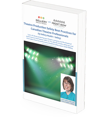 Theatre Production Safety Best Practices for Canadian Theatre Professionals